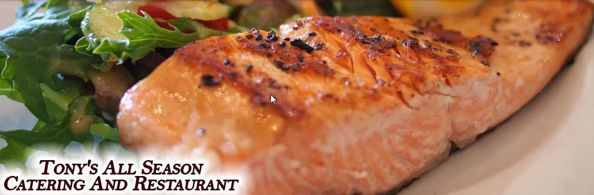 Tony's All Season's Catering and Restaurant